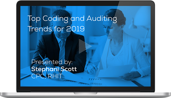 "Watch the Webinar - Top Coding and Auditing Trends for 2019"" caption="