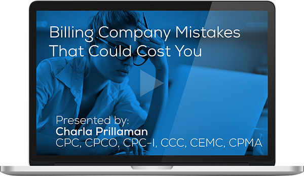 "Watch the Webinar - Billing Company Mistakes That Could Cost You"" caption="