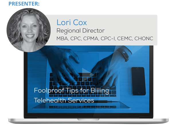 "Watch the Webinar - Foolproof Tips for Billing Telehealth Services"" caption="