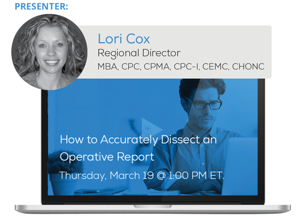 """Watch the Webinar - How to Accurately Dissect an Operative Report"""" caption="""