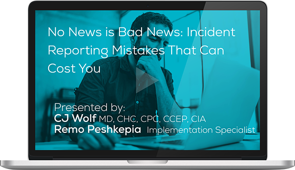 Watch the No News is Bad News: Incident Reporting Mistakes That Can Cost You Webinar Here