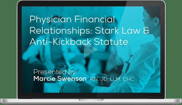 Watch the Understanding Physician Financial Relationships: Stark Law & Anti-Kickback Statute Webinar Here