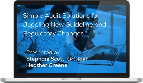 "Watch the Webinar - Simple Audit Solutions for Juggling New Guideline and Regulatory Changes"" caption="