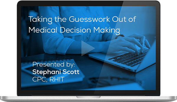 Taking the Guesswordk Out of Medical Decision Making Webinar