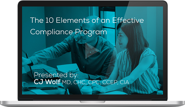 Watch the 10 Elements of an Effective Compliance Program Webinar On-Demand