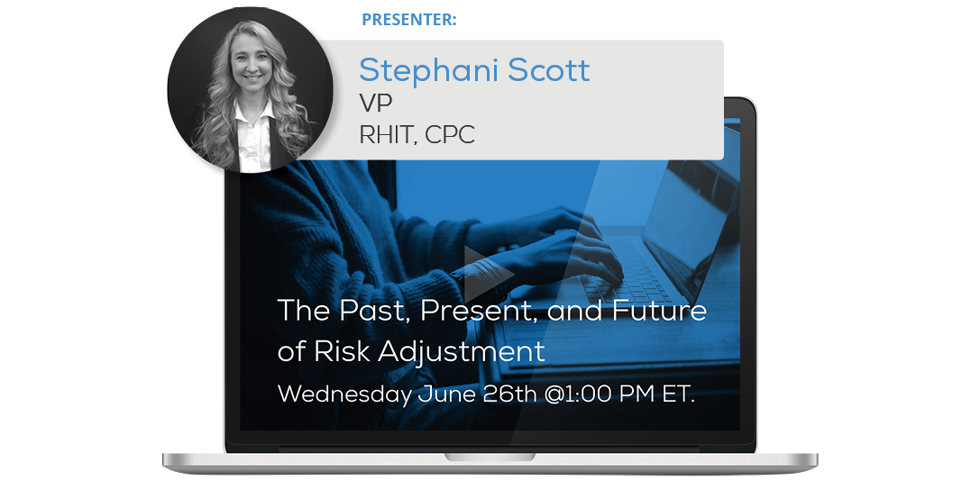 "Watch the Webinar - The Past, Present, and Future of Risk Adjustment"" caption="