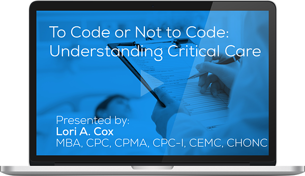 Register for the Webinar - To Code or Not to Code: Understanding Critical Care