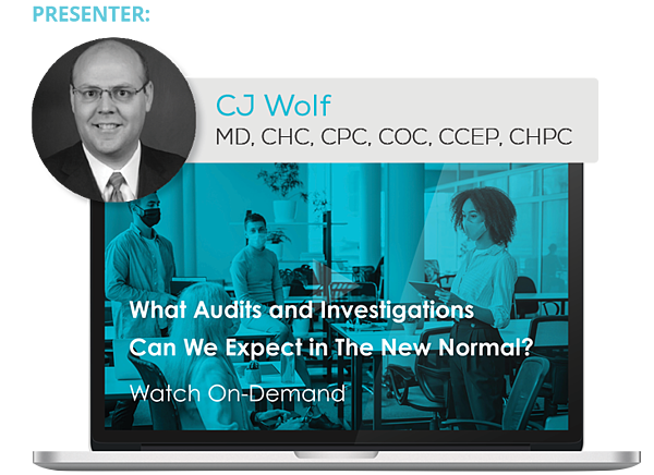 Watch the Webinar - What Audits and Investigations Can We Expect in The New Normal?