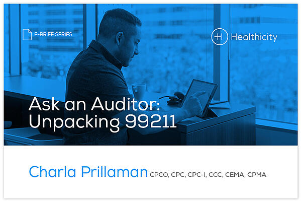 Download the Ask an Auditor: Unpacking 99211 eBrief