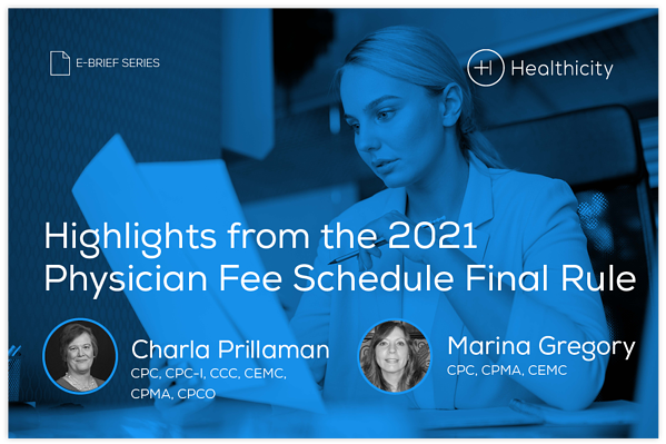 Download the eBrief - Highlights from the 2021 Physician Fee Schedule Final Rule