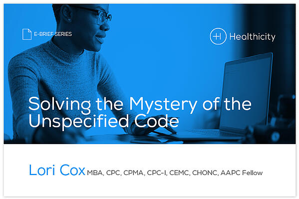 Download the eBrief - Solving the Mystery of the Unspecified Code