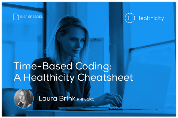 Download the eBrief - Time-Based Coding: A Healthicity Cheatsheet