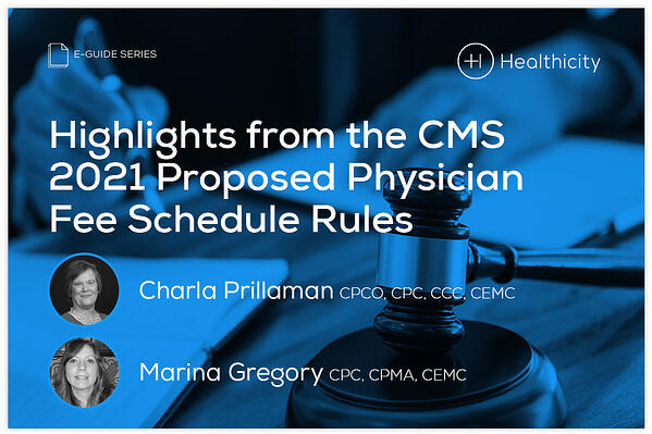 Download the eGuide - Highlights from the CMS 2021 Proposed Physician Fee Schedule Rules