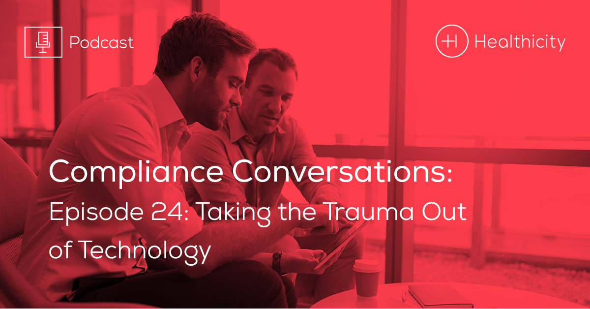 Listen to the Episode - Taking the Trauma Out of Technology