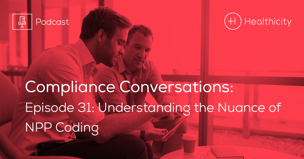 Listen to the Episode - Understanding the Nuance of NPP Coding