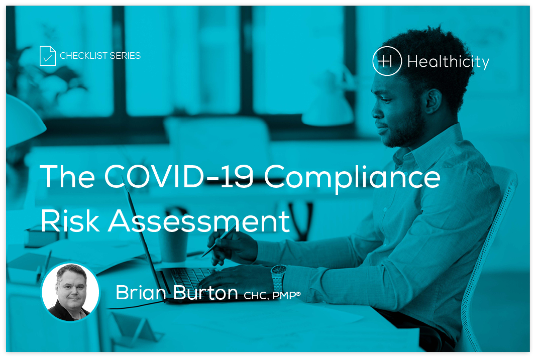 Download the Checklist - The COVID-19 Compliance Risk Assessment