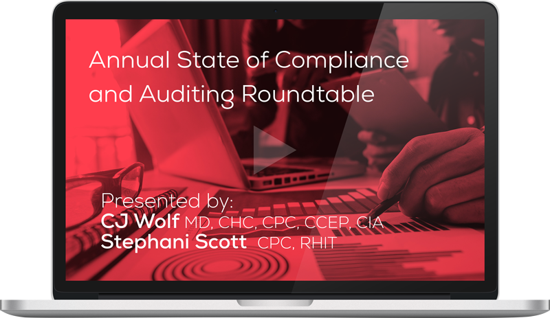 Watch this free on-demand webinar, 'Annual State of Compliance and Auditing Roundtable'