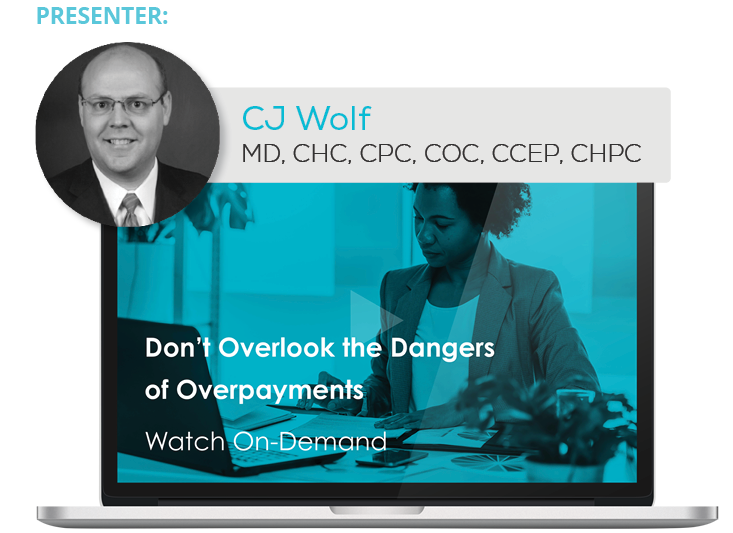 Watch the Webinar - Don't Overlook the Dangers of Overpayments