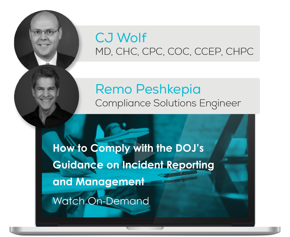 Watch the Webinar - How to Comply with the DOJ's Guidance on Incident Reporting and Management