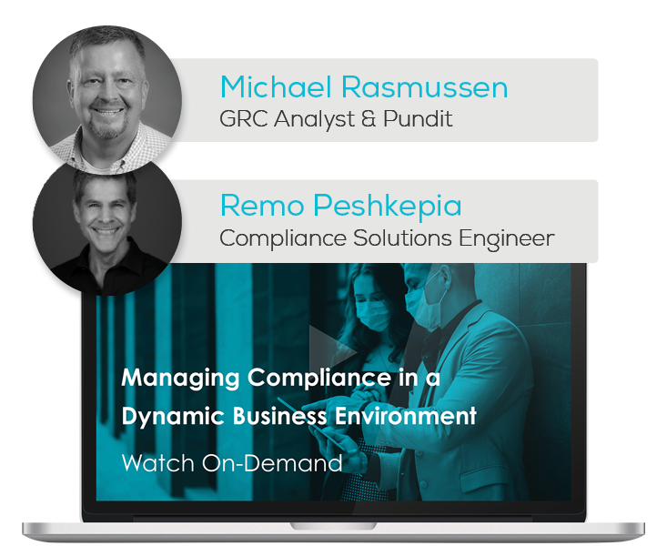 Watch the Webinar - Managing Compliance in a Dynamic Business Environment