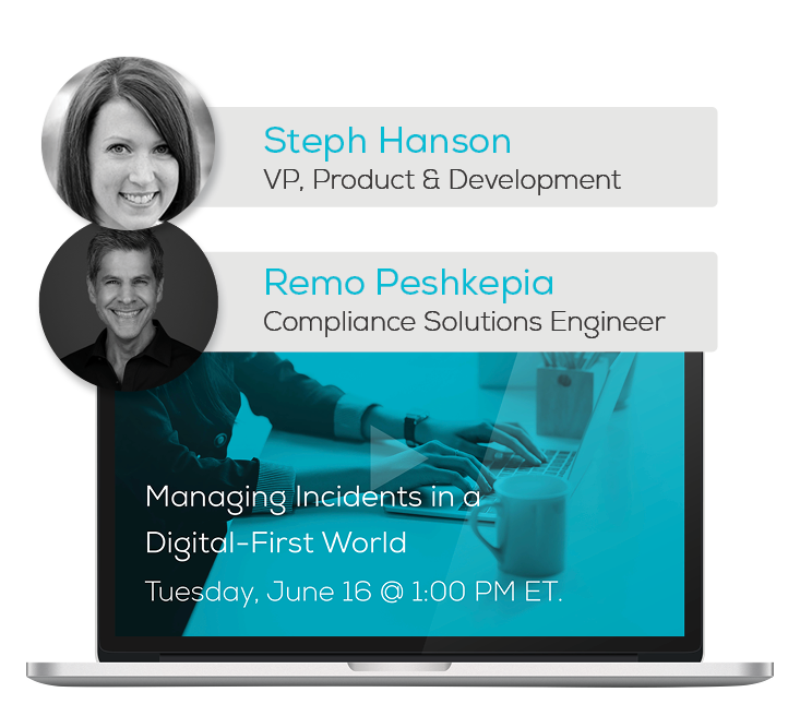 Watch the Webinar - Managing Incidents in a Digital-First World