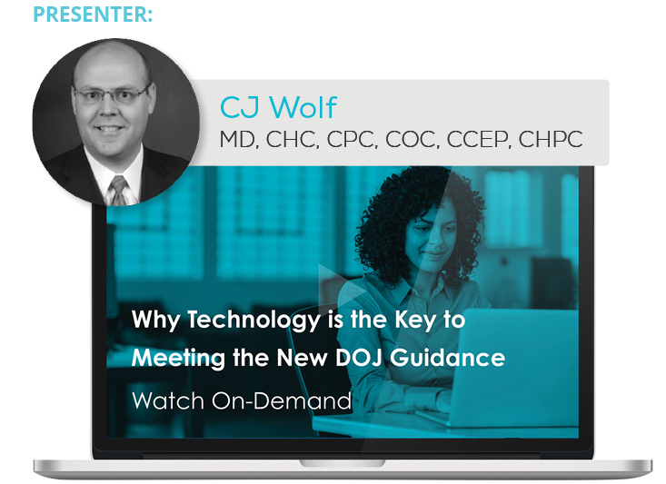 Watch the Webinar - New DOJ Guidance and Why Technology is a Compliance Officer's Best Friend