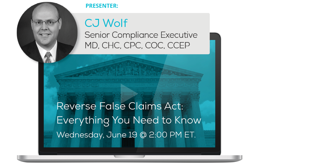 Watch the Reverse False Claims Act: Everything You Need to Know Webinar
