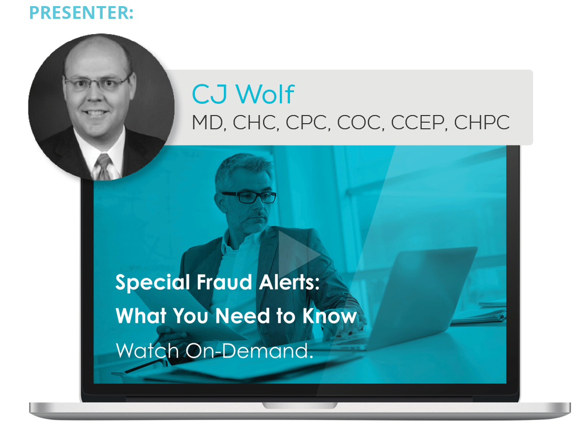 Watch the Webinar - Special Fraud Alerts: What You Need to Know