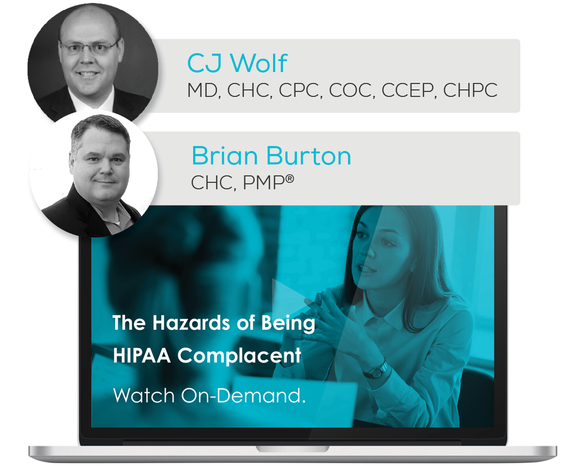 Watch the Webinar - The Hazards of Being HIPAA Complacent