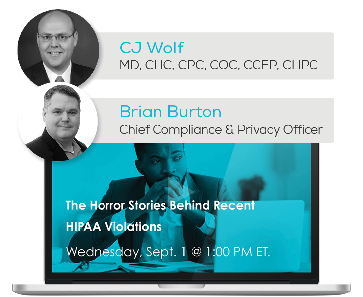 Watch the Webinar - The Horror Stories Behind Recent HIPAA Violations