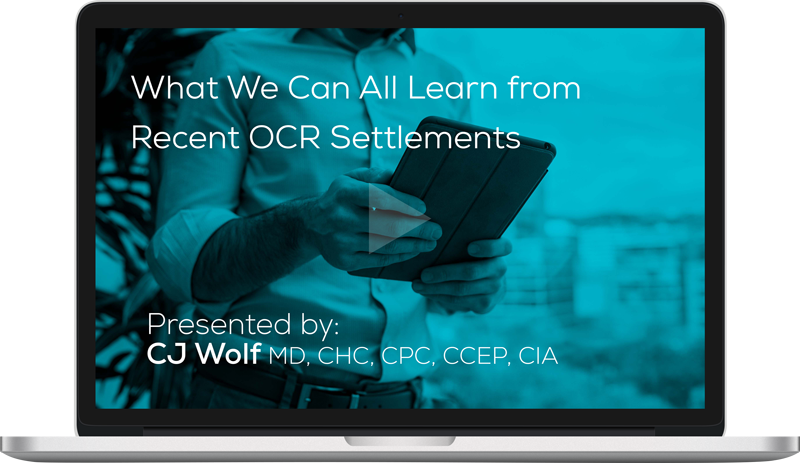 Watch the What We Can All Learn from Recent OCR Settlements Webinar On-Demand