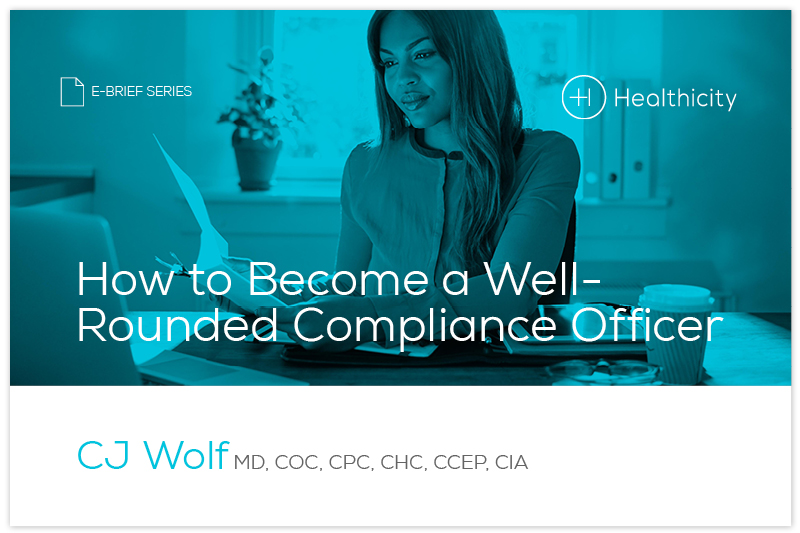 Download the 'How to Become a Well-Rounded Compliance Officer' eBrief