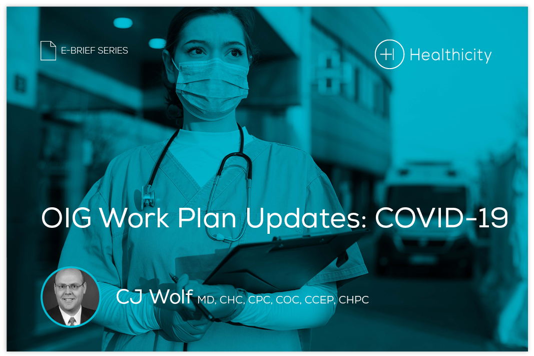 Download the eBrief - OIG Work Plan Updates: COVID-19