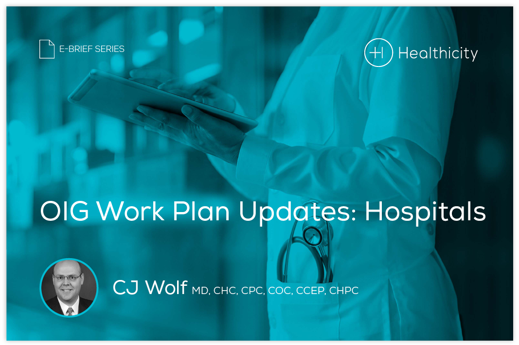 Download the eBrief - OIG Work Plan Updates: Hospitals