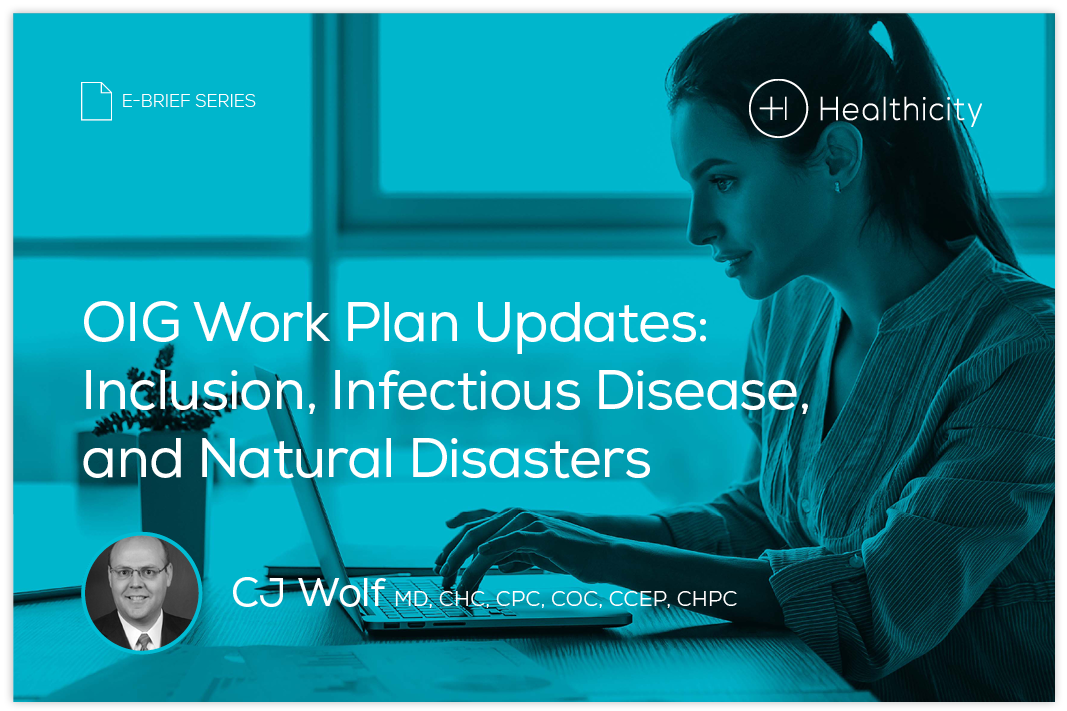 Download the eBrief - OIG Work Plan Updates: Inclusion, Infectious Disease, and Natural Disasters