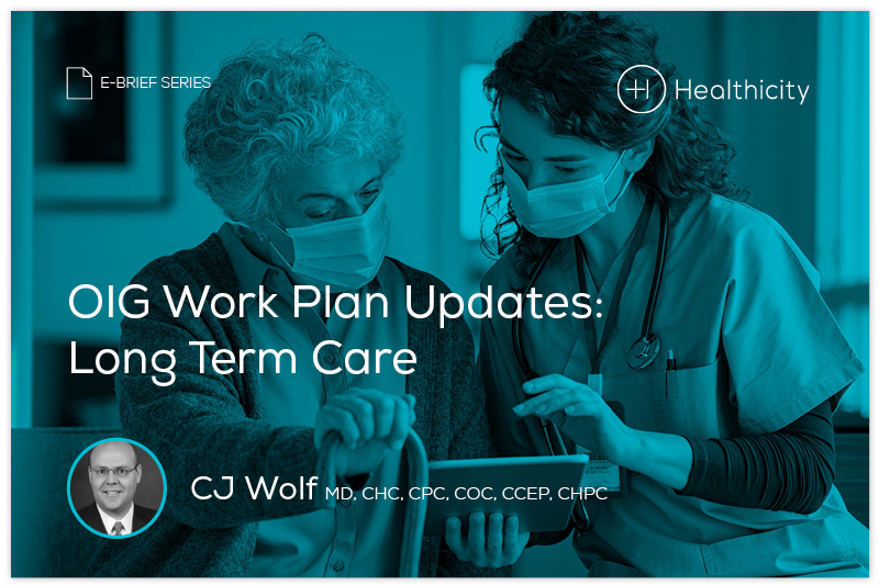 Download the eBrief - OIG Work Plan Updates: Long Term Care