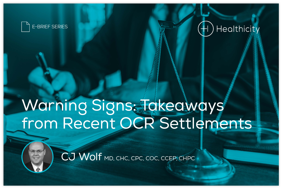 Download the eBrief - Warning Signs: Takeaways from Recent OCR Settlements